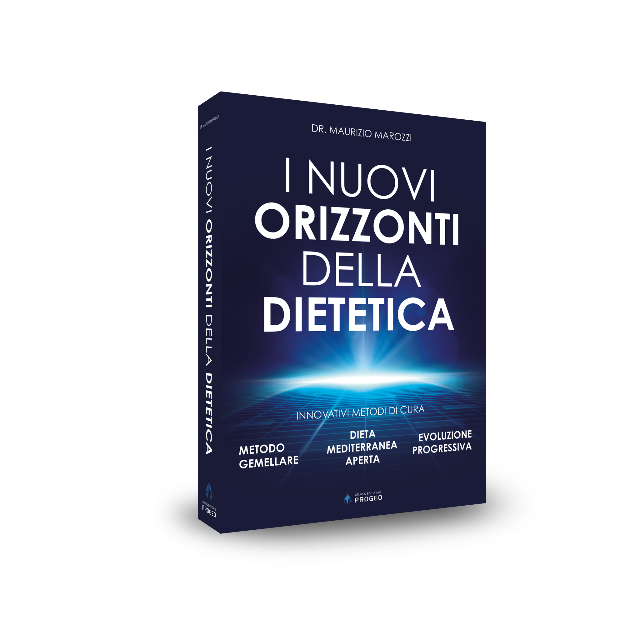 Progeo | I nuovi orizzonti della dietetica - Dr. Maurizio Marozzi
